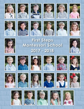 First Steps Montessori Yearbook 2017-2018