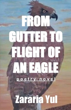 FROM GUTTER TO FLIGHT OF AN EAGLE