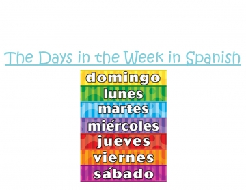 Days in the Week/Spanish