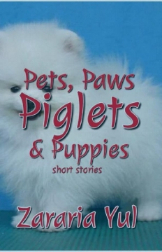 PETS, PAWS, PIGLETS & Puppies