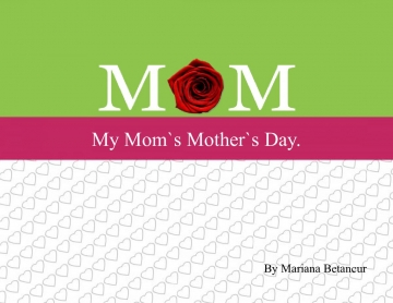 All About My Mother`s day.