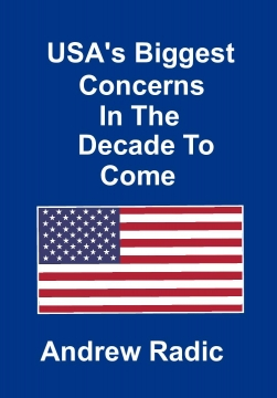 USA's Biggest Concerns In The Decade To Come