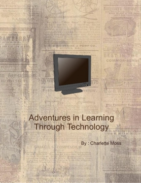 Adventures in Learning Through Technology