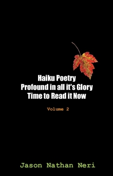 Haiku Poetry Profound in all it's Glory Time to Read it Now
