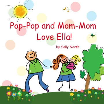 Pop-Pop and Mom-Mom, Love Ella!