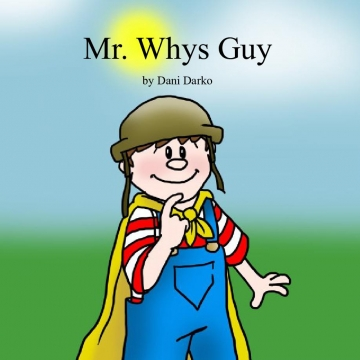 Mr. Whys Guy