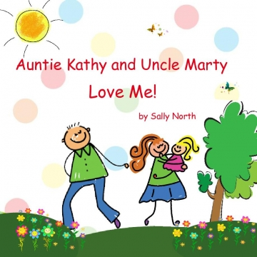 Auntie Kathy and Uncle Marty Love Me!