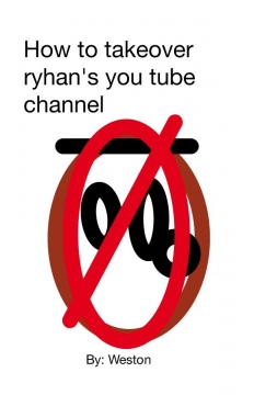 How to takeover Rayen's you tube channel