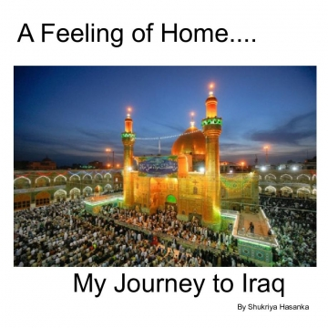 A Feeling Of Home : My Journey To Iraq