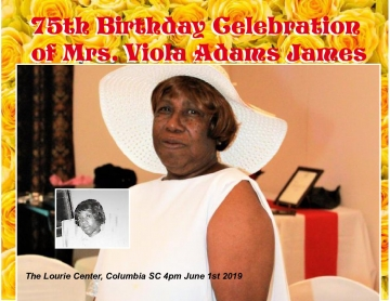 The 75th BIRTHDAY CELEBRATION of Mrs. Viola Adams James