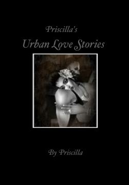 Priscilla's Urban Love Stories
