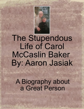 The Stupendous Life of Carol McCaslin Baker