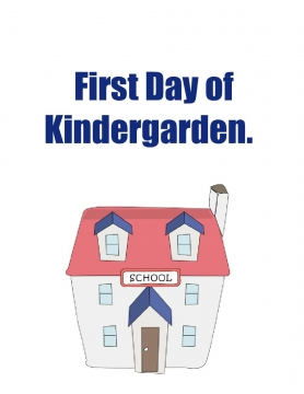 First Day of Kindergarden