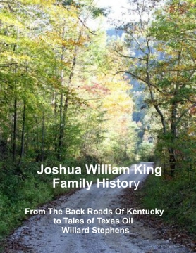 Joshua William King Family History