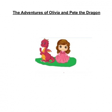 The Adventures of Olivia and Pete the Dragon