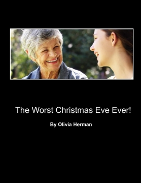 The Worst Christmas Eve Ever