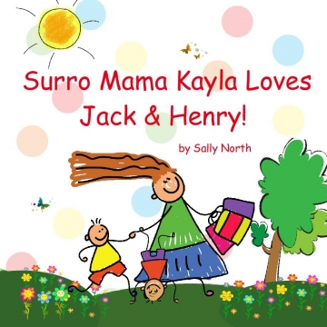 Surro Mama Kayla Loves Jack & Henry