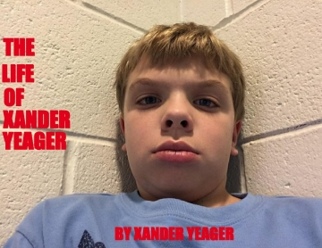 The life of xander yeager