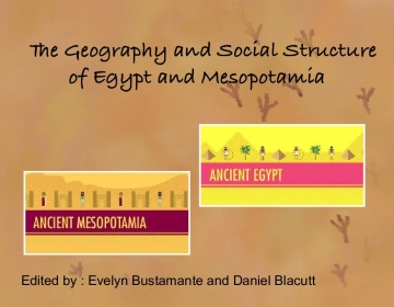 The Geography and Social Structure of Egypt and Mesopotamia