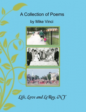 A Collection of Poems on Life, Love and LeRoy, NY