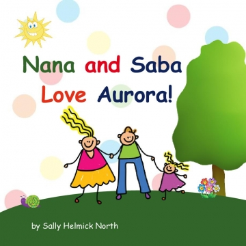 Nana and Saba Love Aurora!