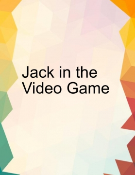 jack and the video game