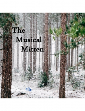 THE MUSICAL MITTEN
