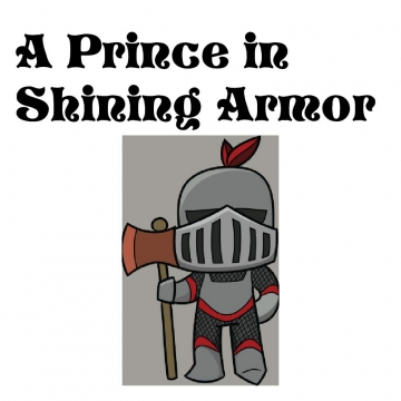 A Prince in Shining Armor