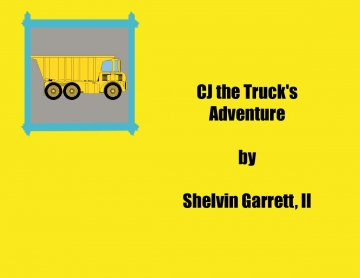 CJ the Truck's Adventure