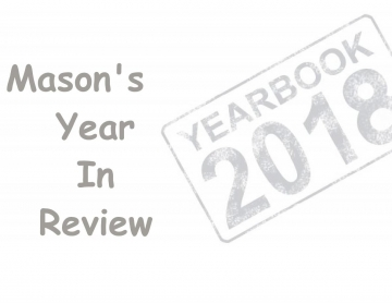 Mason's Year In Review 2018