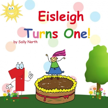Eisleigh Turns One!