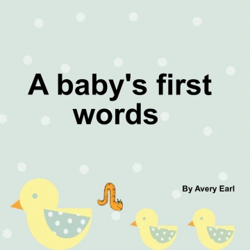 A baby's first words