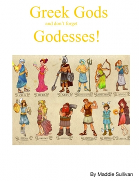 Greek Gods and don't forget Godesses!