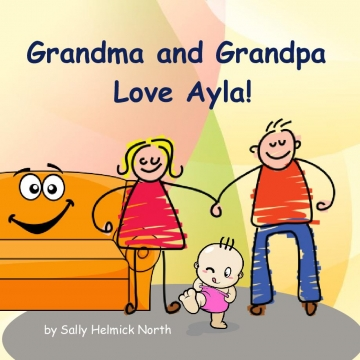 Grandma and Grandpa Love Ayla!