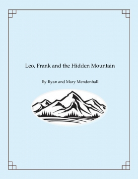 Leo, Frank and the Hidden Mountain