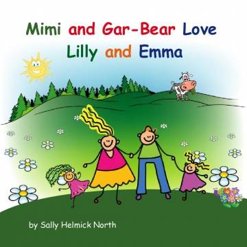 Mimi and Gar-Bear Love Lilly and Emma!