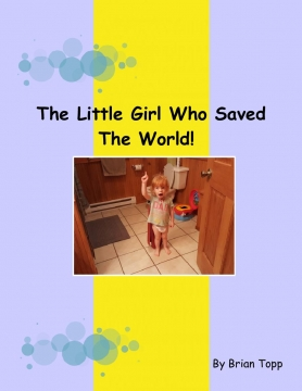 The Little Girl Who Saved The World