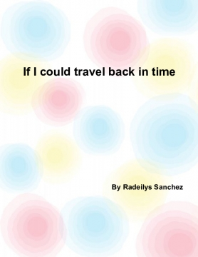 If I can travel back in the in time