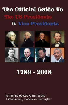 The Official Guide To The US Presidents And Vice Presidents
