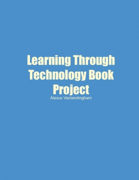 Learning Through Technology Book Project