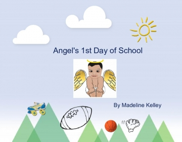 Angels 1st Day at School