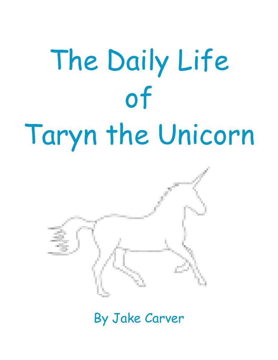 The Daily Life of Taryn the Unicorn | Book 756438 - Bookemon