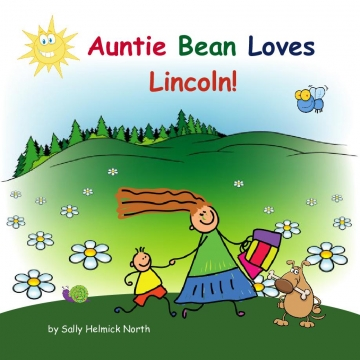 Auntie Bean Loves Lincoln!