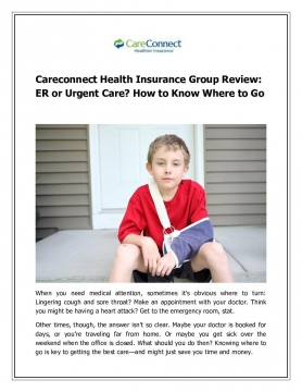 Careconnect Health Insurance Group Review: ER or Urgent Care? How to Know Where to Go