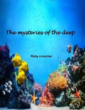 Misteries of the deep