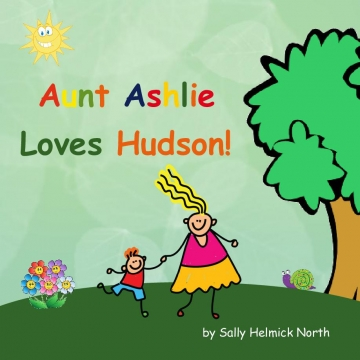 Aunt Ashlie Loves Hudson!