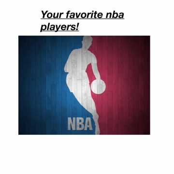 Your favorite nba players