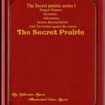 The Secret  Prairie.