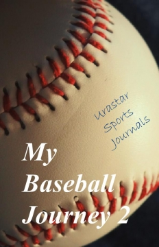 My Baseball Journey 2