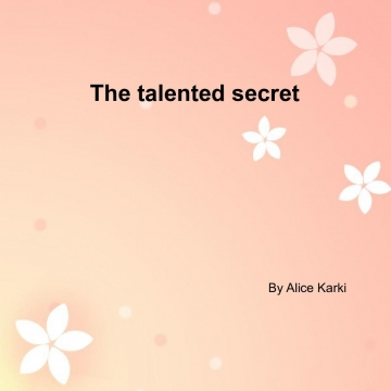 The talented secret